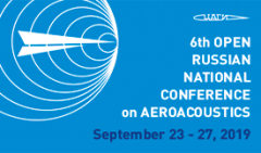 Sixth Open Russian National (XVIII scientific-technical) Conference on Aeroacoustics