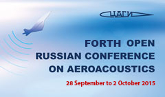 Forth Open Russian National Conference on Aeroacoustics